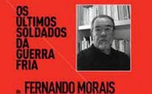 Los últimos soldados de la Guerra Fría, del intelectual brasilero Fernando Morais