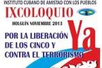 IX Coloquio Internacional por el Regreso de los Cinco y contra el Terrorismo.
