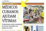 El aporte de los médicos cubanos fue destacada este miércoles 25 de diciembre por el diario local A Gazeta.