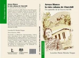 Portada del libro Arroyo Blanco, la ruta cubana de Churchill.