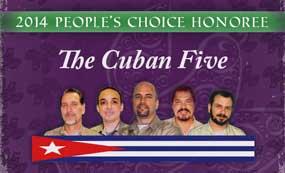 Los Cinco fueron gandores del Premio Anual por los Derechos Humanos de Global Exchange, en la categoría de Premio Seleccionado por la Gente.