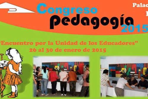 Education Congress Pedagogy 2015 Opens Doors in Havana