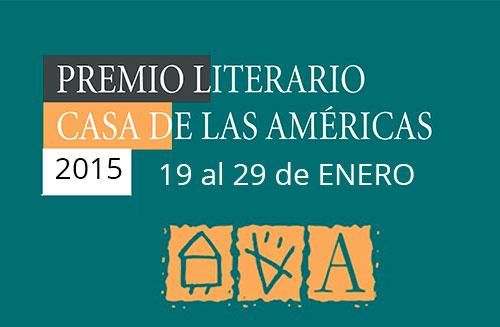 El jurado del Premio Literario Casa de las Américas 2015 anunció los ganadores en las diversas categorías en concurso.