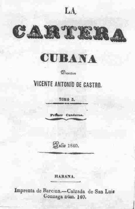 La Cartera Cubana fue una de las publicaciones fundadas por el espirituano.