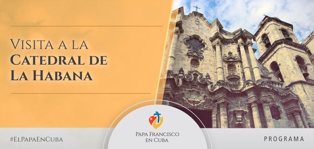 Visita a la Catedral de La Habana.