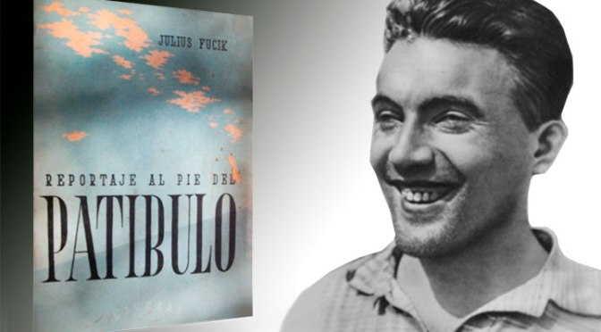Periodista, Julius Fucik