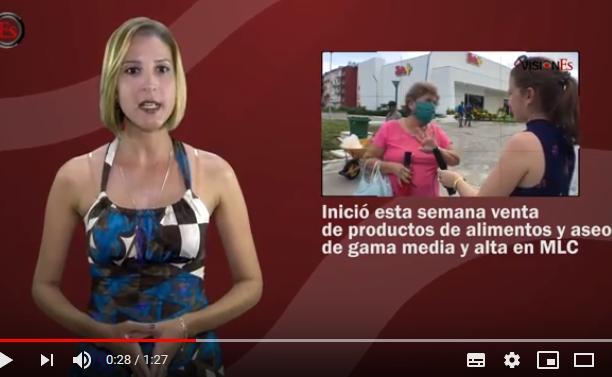 sancti spiritus, visiones, noticiero, mlc, cadena de tiendas caribe, cimex, economia cubana